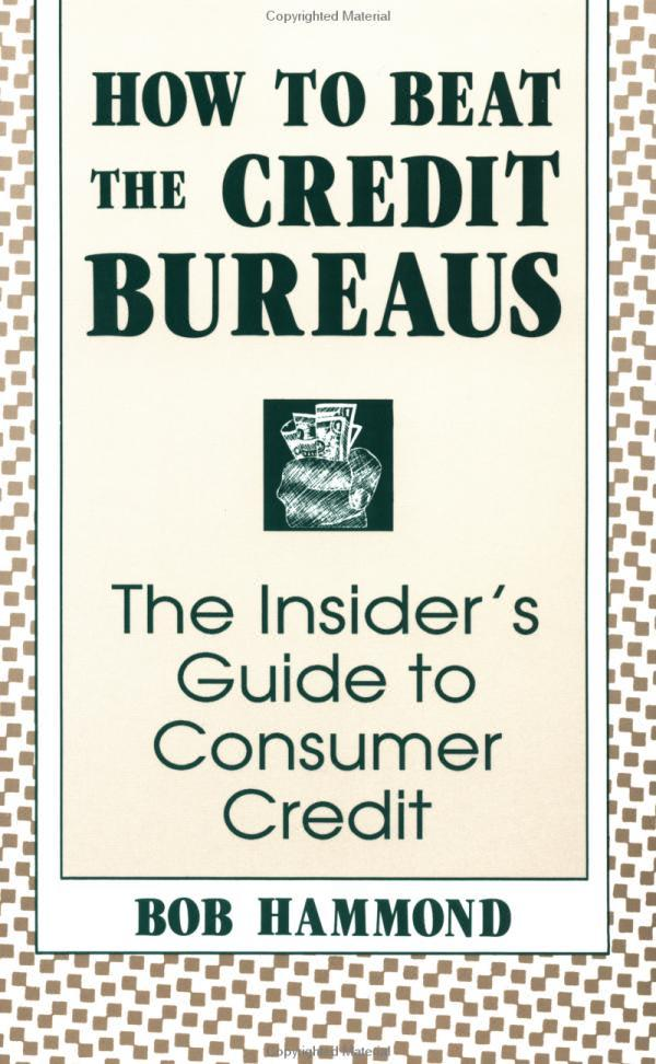 How to Beat the Credit Bureaus